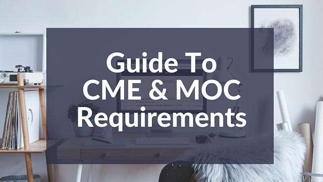 guide to cme and moc requirements on a blue background square