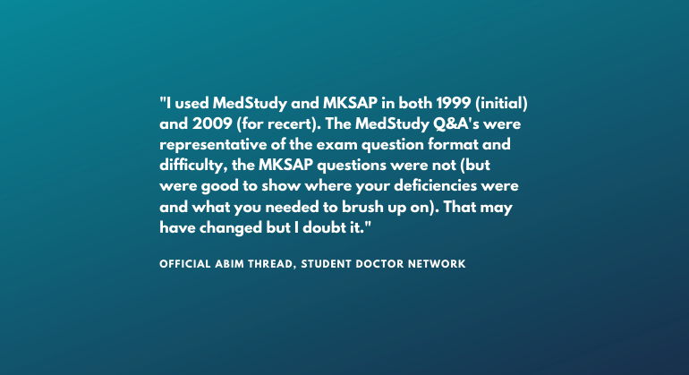 MedStudy versus MKSAP review quote from ABIM official student doctor network thread
